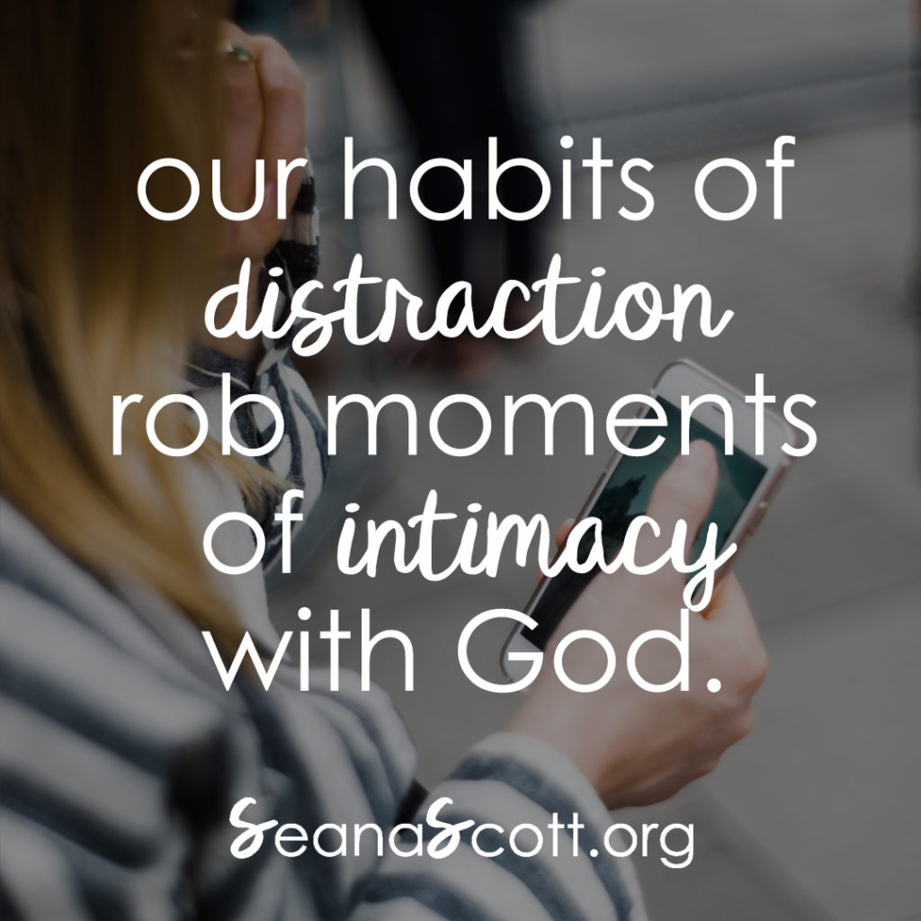 Distraction robbing our souls