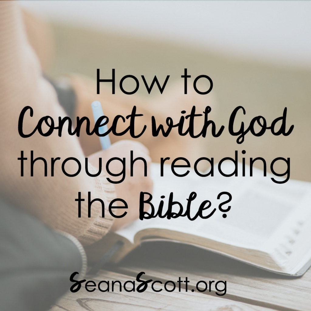 How to Connect with God Through Reading the Bible